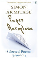 Paper Aeroplane Selected Poems 1989-2014