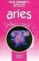 Old Moore Horoscopes and Daily Astral Diaries 2011 Aries