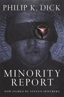 Minority Report Volume Four Of The Collected Stories