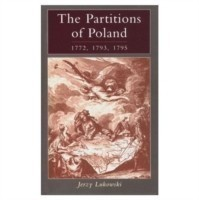 Partitions of Poland 1772, 1793, 1795