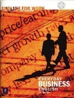 English for Work: Everyday Business English With Audio Cd