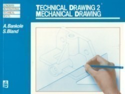 Technical Drawing 2: Mechanical Drawing