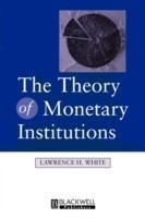 Theory of Monetary Institutions