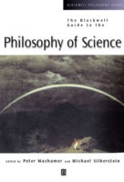 Blackwell Guide to the Philosophy of Science