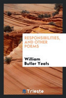 Responsibilities, and Other Poems