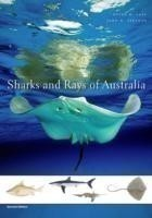 Sharks and Rays of Australia Second Edition