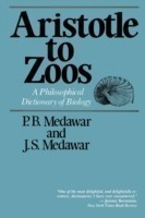 Aristotle to Zoos A Philisophical Dictionary of Biology