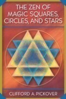Zen of Magic Squares, Circles and Stars