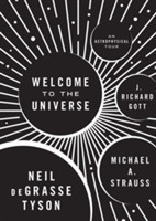 Welcome to the Universe An Astrophysical Tour An Astrophysical Tour