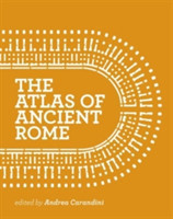 The Atlas of Ancient Rome Biography and Portraits of the City