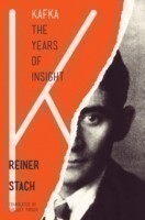 Kafka The Years of Insight