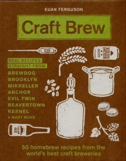 Craft Brew 50 homebrew recipes from the world's best craft breweries