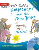 Roald Dahl's Goldilocks and the Three Bears An Impeccably Judged Musical
