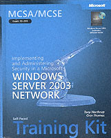 Implementing and Administering Security in a Microsoft (R) Windows Server