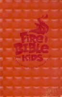 Fire Bible for Kids Flex Cover Nkjv