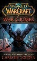 Golden, Christie - World of Warcraft: War Crimes