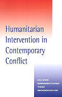 Humanitarian Intervention in Contemporary Conflict