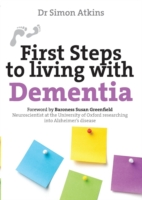 First Steps to Living with Dementia