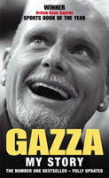 Gazza:  My Story