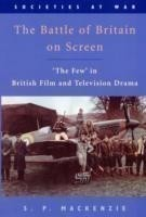 The Battle of Britain on Screen 'The Few' in British Film and Television Drama