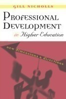 Professional Development in Higher Education New Dimensions and Directions