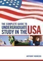 The Complete Guide to Undergraduate Study in the USA