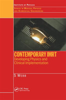 Contemporary IMRT Developing Physics and Clinical Implementation