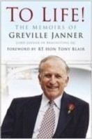 To Life The Memoirs of Greville Janner