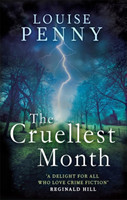 The Cruellest Month (Chief Inspector Gamache 3)