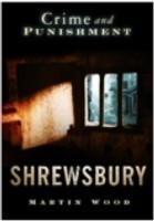 Crime and Punishment: Shrewsbury
