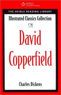 David Copperfield Heinle Reading Library: Illustrated Classics Collection