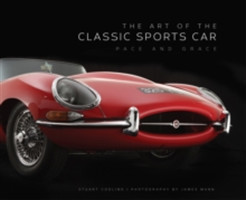 The Art of the Classic Sports Car : Pace and Grace