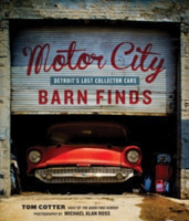 Motor City Barn Finds Detroit's Lost Collector Cars