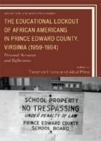Educational Lockout of African Americans in Prince Edward County, Virginia (1959-1964)