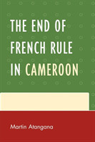 End of French Rule in Cameroon