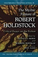 Mythic Fantasy of Robert Holdstock
