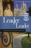 Leader to Leader (LTL) A Special Supplement Presented by Fuqua School of Business at Duke University