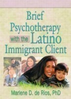 Brief Psychotherapy with the Latino Immigrant Client