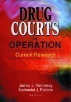 Drug Courts in Operation Current Research