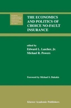 The The Economics and Politics of Choice No-Fault Insurance