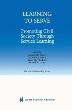 Learning to Serve Promoting Civil Society Through Service Learning