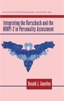 Integrating Rorschach and Mmpi-2 in Personality Assessment