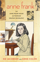 The Anne Frank House Authorized Graphic Biography The Anne Frank House Authorized Graphic Biography