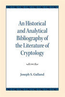 An Historical and Analytical Bibliography of the Literature of Cryptology
