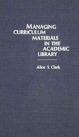Managing Curriculum Materials in the Academic Library