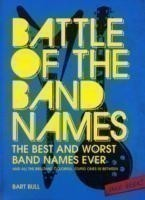 Battle of the Band Names: Best & Wors