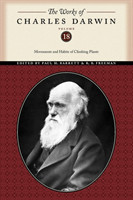 The Works of Charles Darwin, Volume 18 Movements and Habits of Climbing Plants