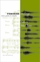 Feminine Endings Music, Gender, and Sexuality