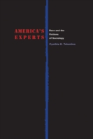 America's Experts Race and the Fictions of Sociology