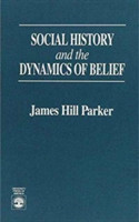 Social History and the Dynamics of Belief